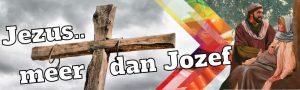 Jozef en de meerdere Jozef – en wij in 2021